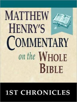 Matthew Henry's Commentary on the Whole Bible-Book of 1st Chronicles