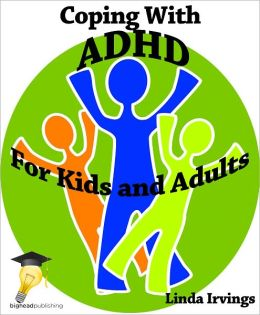 Coping With ADHD: For Kids and Adults