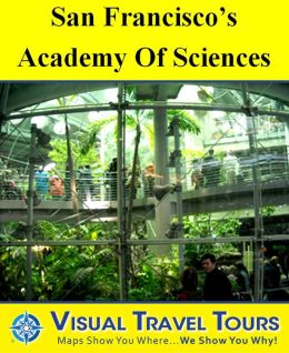 SAN FRANCISCO'S ACADEMY OF SCIENCES - A Self-guided Walking Tour - Includes insider tips and photos - Explore on your own schedule - Like having a friend show you around!