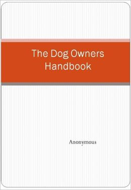 The Dog Owners Handbook