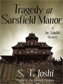 Tragedy at Sarsfield Manor: A Joe Scintilla Mystery