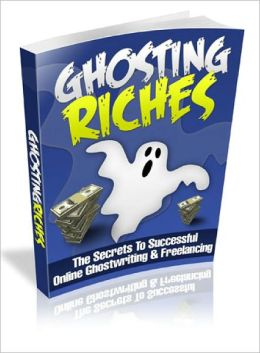 Ghosting Riches Online Ghostwriting and Freelancing