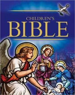 The Children's Bible (Selections from the Old and New Testaments for Children) - NOOK NOOKbook Navigation