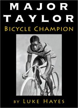 Major Taylor, Bicycle Champion
