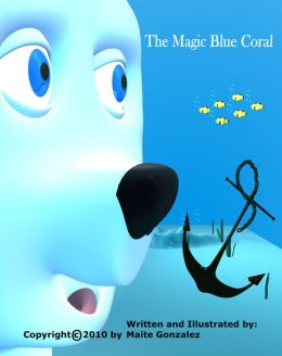 The Magic Blue Coral (Bilingual English-Spanish)