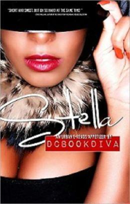 Stella (DC Bookdiva Presents -An Urban-Ereads Appertizer)
