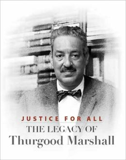 Justice for All: The Legacy of Thurgood Marshall