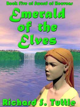 Emerald of the Elves (Sword of Heavens #5)