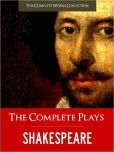 William Shakespeare - THE COMPLETE PLAYS OF SHAKESPEARE (Special Nook Edition) FULL COLOR ILLUSTRATED VERSION: All of William Shakespeare's Unabridged Plays AND Yale Critical Analysis & History of Shakespeare in a Single Volume!) NOOKbook (The Complete Works Collection)