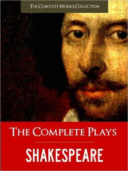 THE COMPLETE PLAYS OF SHAKESPEARE (Special Nook Edition) FULL COLOR ILLUSTRATED VERSION: All of William Shakespeare's Unabridged Plays AND Yale Critical Analysis & History of Shakespeare in a Single Volume!) NOOKbook (The Complete Works Collection)