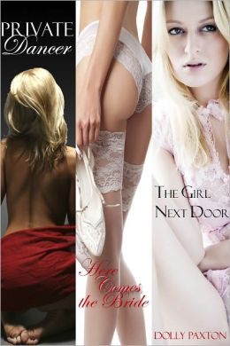 The Dancer Bride Next Door (an erotic/erotica romance collection)
