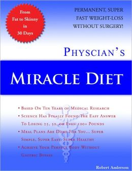 Physician's Miracle Diet