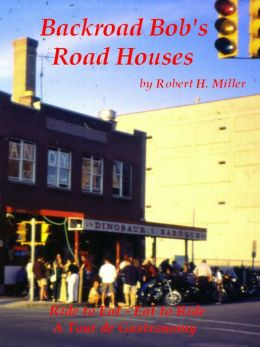 Motorcycle Road Trips (Vol. 12) Road Houses - Ride to Eat, Eat to Ride