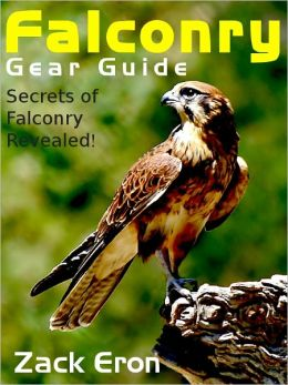 Falconry Gear Guide - Secrets of Falconry Revealed