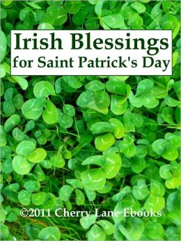 Irish Blessings for Saint Patrick's Day