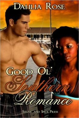 Good Ol' Southern Romance [Interracial Erotic Romance]