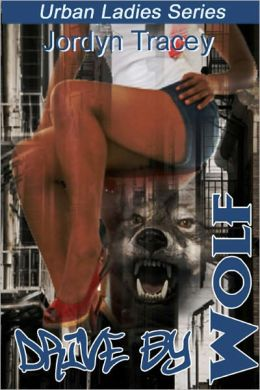Drive By Wolf [Interracial Shifter Erotic Romance]