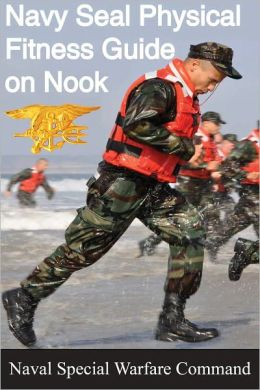 The Navy SEAL Physical Fitness Guide on Nook