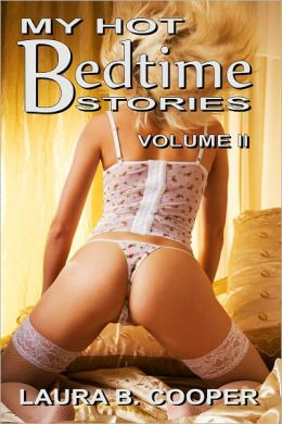 My Hot Bedtime Stories, Volume 2 (Erotica / threesome / anal / Glory Hole / Bisexual)
