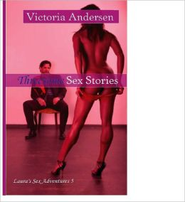 Threesome Sex Stories: Laura's Sex Adventures 5