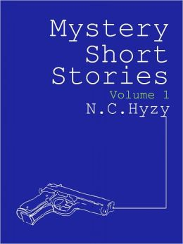 Mystery Short Stories, Volume 1
