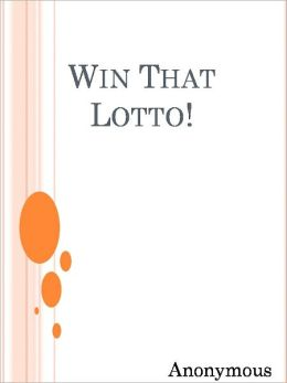 Win That Lotto!