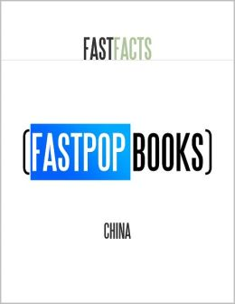 China (FastPop Books Fast Facts)