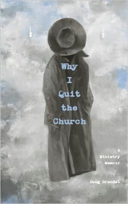 Why I Quit the Church