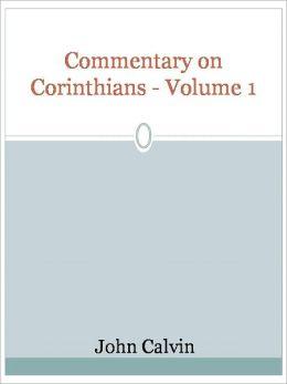 Commentary on Corinthians - Volume 1