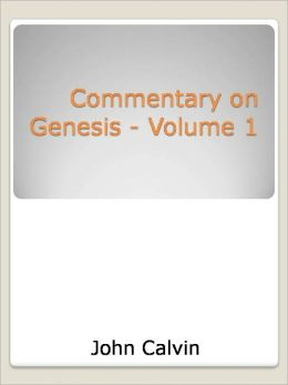Commentary on Genesis - Volume 1