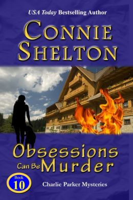 Obsessions Can Be Murder: The Tenth Charlie Parker Mystery