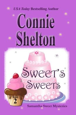 Sweet's Sweets: The Second Samantha Sweet Mystery