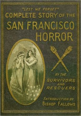 The Complete Story of the San Francisco Horror