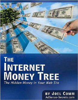 Internet Money Tree: Guide To The Hidden Money In Your Website!