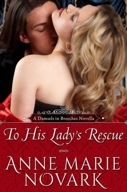 To His Lady's Rescue (Historical Regency Romance)