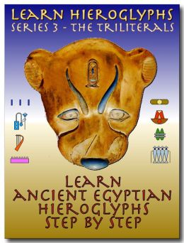 Learn Ancient Egyptian Hieroglyphs - Series 3 - Triliterals