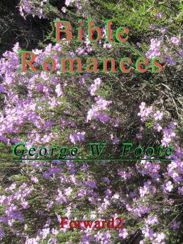 Bible Romances - George William Foote