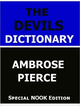 The Devil's Dictionary- Special NOOK Edition