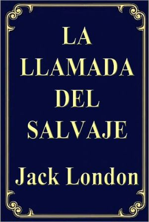 La Llamada de lo Salvaje (The Call of the Wild)
