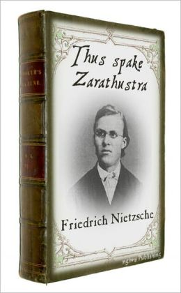 Thus Spake Zarathustra (Illustrated + FREE audiobook link + Active TOC)