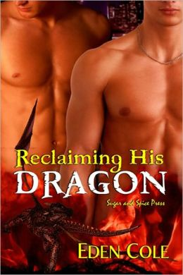 Reclaiming His Dragon [MM Shifter Erotic Romance]
