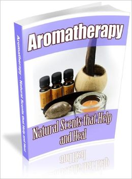 Aromatherapy: Scents That Help & Heal