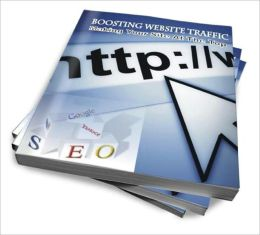 Boosting Website Traffic Making Your Site At The Top