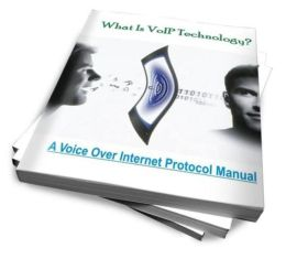 What Is VoIP Technology? A Voice Over Internet Protocol Manual