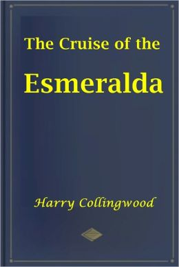 The Cruise of the Esmeralda