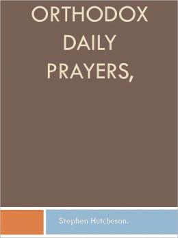 Orthodox Daily Prayers,
