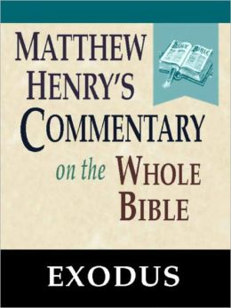 Matthew Henry's Commentary on the Whole Bible-Book of Exodus