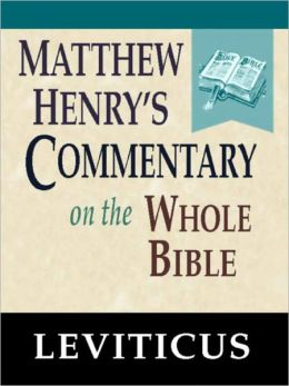 Matthew Henry's Commentary on the Whole Bible-Book of Leviticus