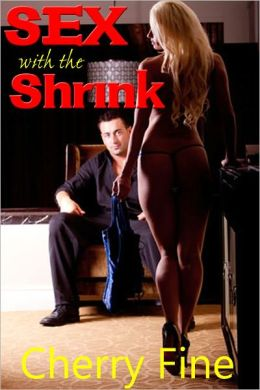 Sex with the Shrink (Erotica)