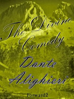 The Divine Comedy - Inferno, Purgatorio, Paradiso / Complete Version / Dante Alighieri (Best Navigation, Active TOC) - very easy to navigate